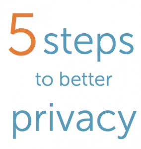 5 steps to better privacy
